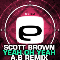 Scott Brown - Yeah Oh Yeah (A.B Remix)