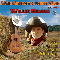 Willie Nelson - A Brief Anthology of Country Music - Vol. 14/23