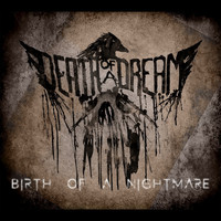Death of a Dream - Birth of a Nightmare