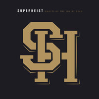 Superheist - Ghosts of the Social Dead (Deluxe Edition)
