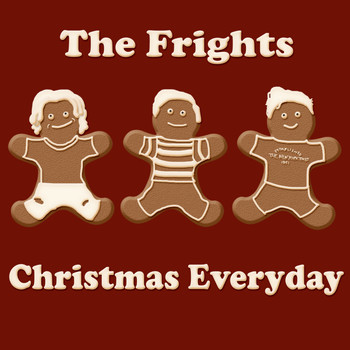 The Frights - Christmas Everyday - Single