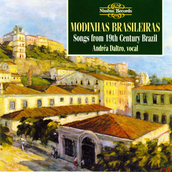 Various Artists - Modhinas Brasileiras: Songs from 19th Century Brazil