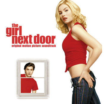 Various - The Girl Next Door (Soundtrack from the Motion Picture)