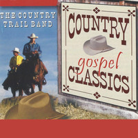 The Country Trail Band - Country Gospel Classics