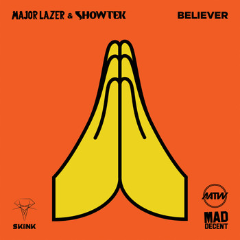 Major Lazer - Believer