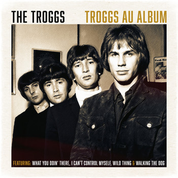 The Troggs - Troggs Au Album