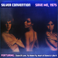 Silver Convention - Save Me, 1975