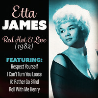 Etta James - Red-Hot & Live 1982