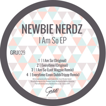 Newbie Nerdz - I Am So EP