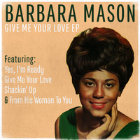 Barbara Mason - Give Me Your Love