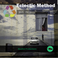 Eclectic Method - Bus Pass