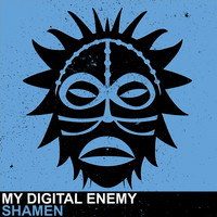 My Digital Enemy - Shamen