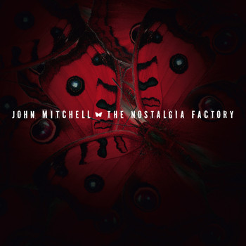 John Mitchell - The Nostalgia Factory