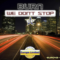 Burn - We Don't Stop