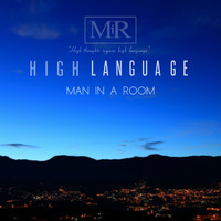 Man In A Room - High Language