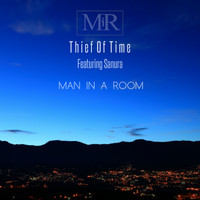 Man In A Room - Thief of Time
