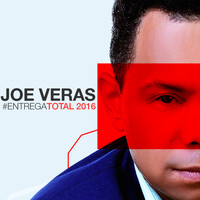 Joe Veras - Entrega Total