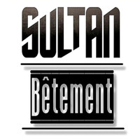 Sultan - Bêtement (Explicit)
