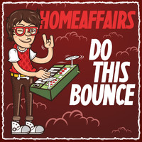 Homeaffairs - Do This Bounce