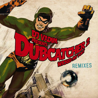DJ Vadim - Dubcatcher, Vol. 2 (Wicked My Yout) [Remixes]