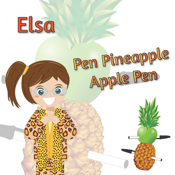 Elsa - Pen Pineapple Apple Pen (PPAP)
