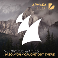Norwood & Hills - I'm So High / Caught Out There