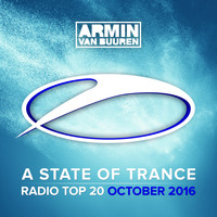 Armin van Buuren - A State Of Trance Radio Top 20 - October 2016