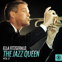 Ella Fitzgerald - The Jazz Queen, Vol. 2