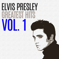Elvis Presley - Greatest Hits, Vol.1