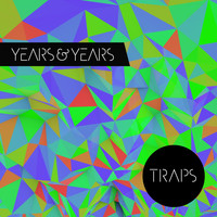 Years & Years - Kitsuné: Traps - EP