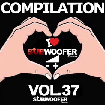 Various Artists - I Love Subwoofer Records Techno Compilation, Vol. 37 (Greatest Hits)