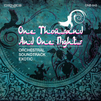 Alessandro Alessandroni - One Thousand and One Nights (Orchestral Soundtrack Exotic)