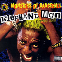 Elephant Man - Monsters Of Dancehall (The Energy God) (Explicit)