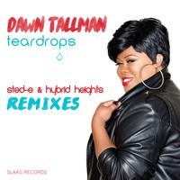 Dawn Tallman - Teardrops (Sted-E & Hybrid Heights Remixes)