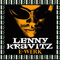 Lenny Kravitz - E-Werk (Remastered, Live On Broadcasting)
