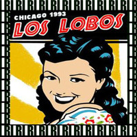 Los Lobos - Cabaret Metro, Chicago, November 6th, 1993 (Remastered, Live On Broadcasting)