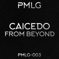 Caicedo - From Beyond
