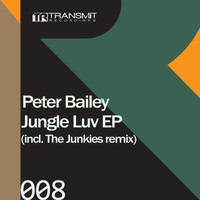 Peter Bailey - Jungle Luv EP