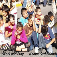Nadine Sutherland - Work and Pray