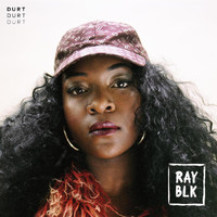 Ray Blk - Durt (Explicit)
