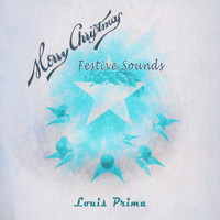 Louis Prima - Festive Sounds