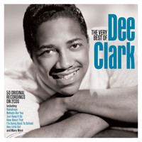 Dee Clark - The Very Best of Dee Clark