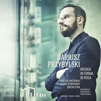 Polish National Radio Symphony Orchestra - Przybylski: Musica in forma di rosa (Live)