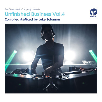 Luke Solomon - Unfinished Business, Vol. 4 - Compiled & Mixed by Luke Solomon
