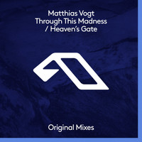 Matthias Vogt - Through This Madness / Heaven's Gate