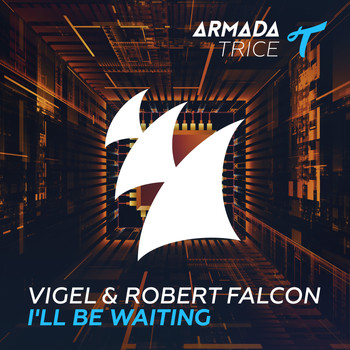 Vigel & Robert Falcon - I'll Be Waiting