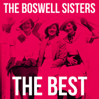 The Boswell Sisters - The Best