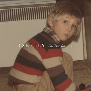 Isbells - Falling for You