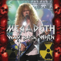 Megadeth - Way Back When