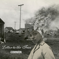 Common / Bilal - Letter To The Free